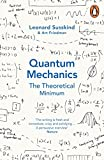 Quantum Mechanics: The Theoretical Minimum (Theoretical Minimum 2) Leonard Susskind