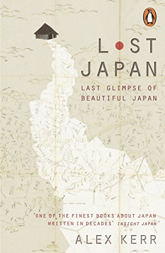 『Lost Japan: Last Glimpse of Beautiful Japan』Alex Kerr