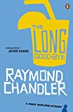 The Long Good-bye (Phillip Marlowe) Raymond Chandler