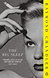 The Big Sleep (Phillip Marlowe) Raymond Chandler