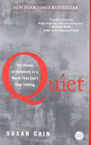 Quiet: The Power of Introverts in a World That Can't Stop Talking Susan Cain