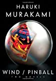 『Wind/Pinball: Two novels』Haruki Murakami