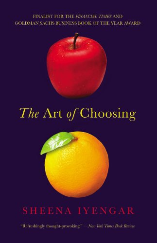 『The Art of Choosing』Sheena Iyengar