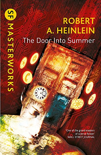 The Door into Summer (S.F. Masterworks) Robert A. Heinlein
