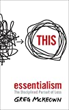 『Essentialism』Greg McKeown