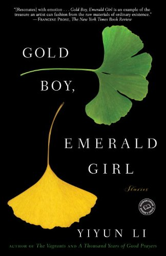 Gold Boy, Emerald Girl: Stories Yiyun Li