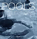 『Pools: Reflections』Kelly Klein