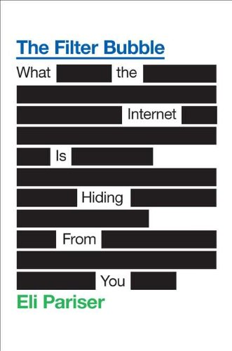 Eli Pariser『The Filter Bubble: What the Internet Is Hiding from You』の表紙イメージ