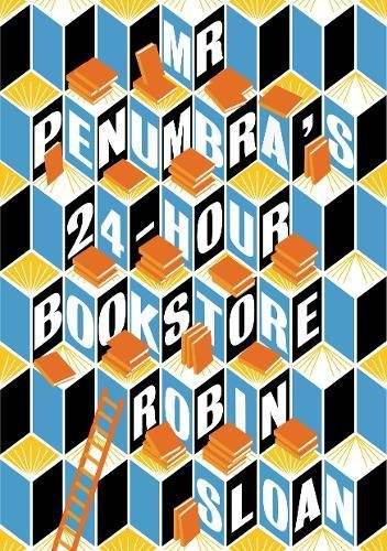 Robin Sloan『Mr Penumbra's 24-hour Bookstore』の表紙イメージ