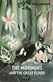 『The Moomins and the Great Flood (Moomins Collectors' Editions)』Tove Jansson