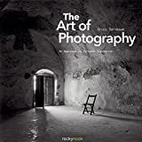 『The Art of Photography: An Approach to Personal Expression (Photographic Arts Editions)』Bruce Barnbaum