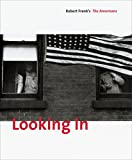 『Looking in: Robert Frank's The Americans』