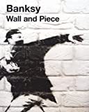 『Wall and Piece』Banksy(バンクシー)